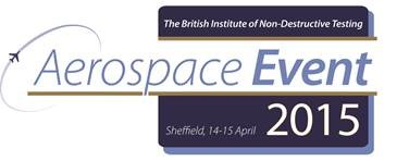 Aerospace BINDT Event – Sheffield 14th April 2015